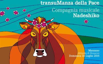 transuManza della pace e compagnia musicale Nadeshiko
